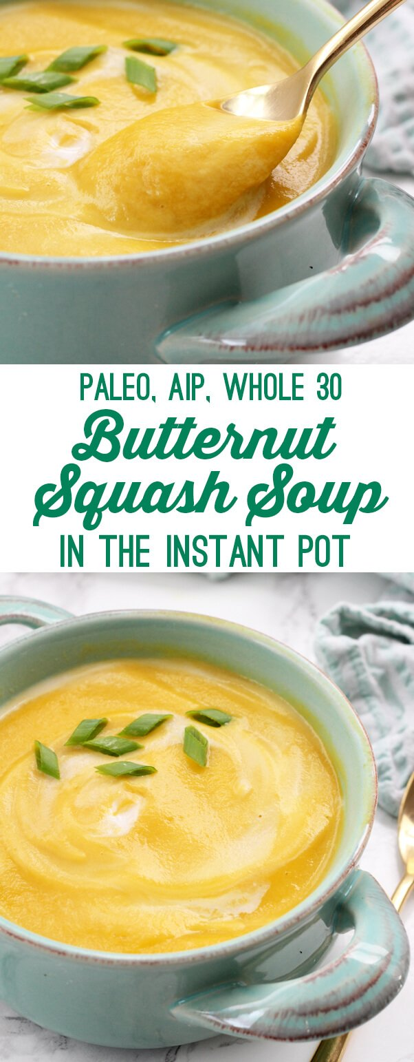 AIP Butternut Squash Soup (Paleo & Whole 30)