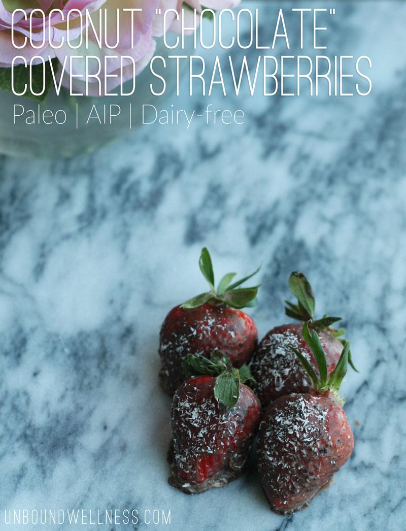 "Valentines Day Coconut ""Chocolate"" Covered Strawberries   Autoimmune Paleo"