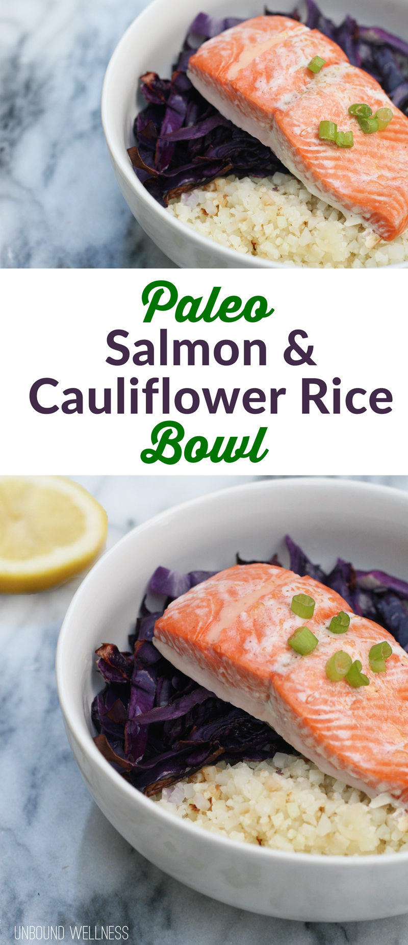 Paleo Salmon & Cauliflower rice bowl