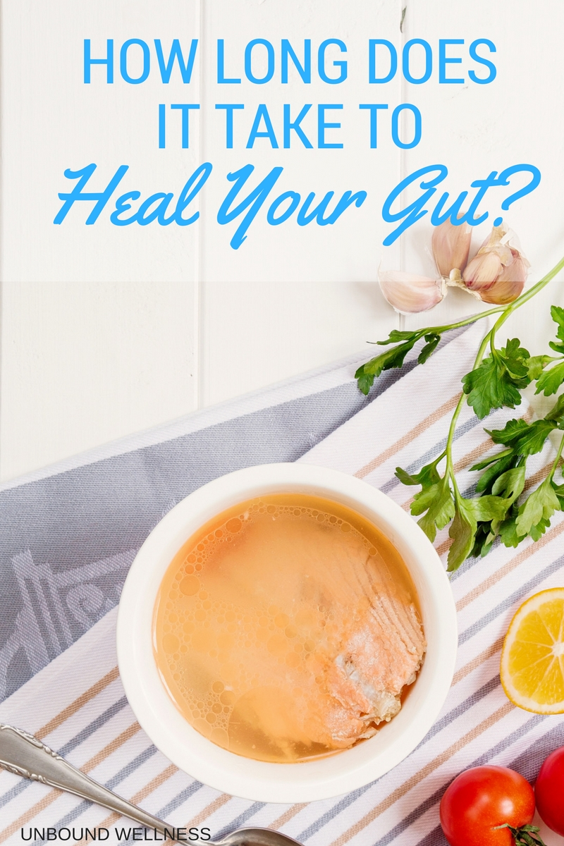 How long does it take to heal your leaky gut?