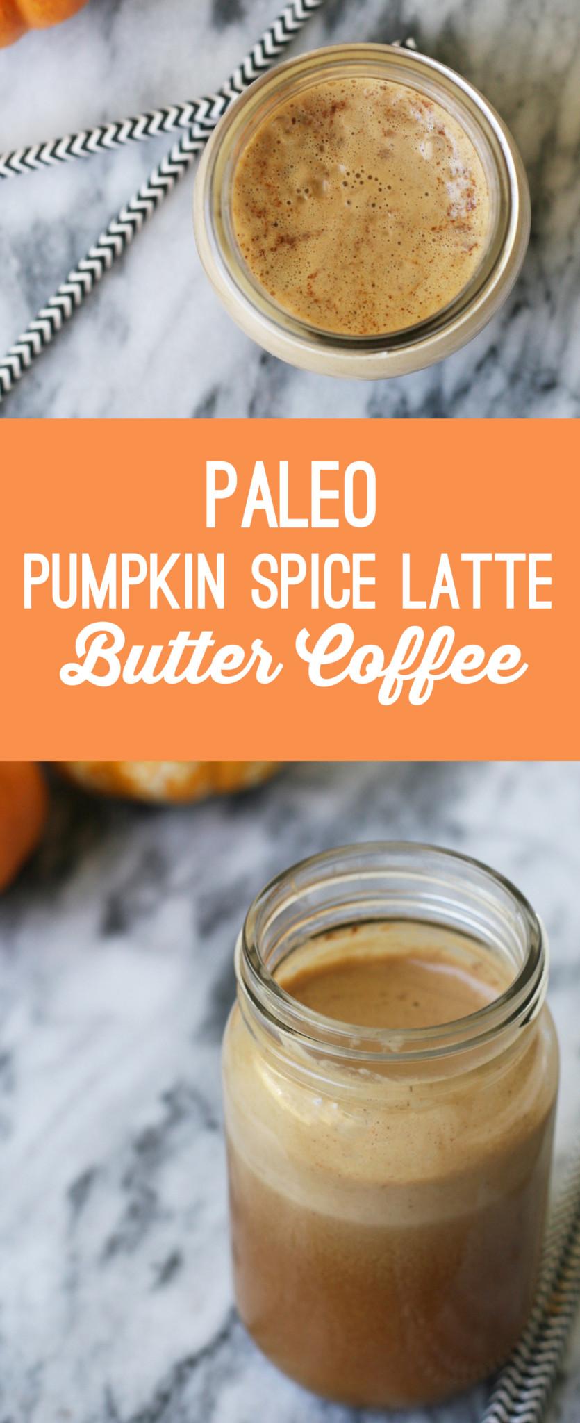 Paleo Pumpkin Spice Latte Butter Coffee