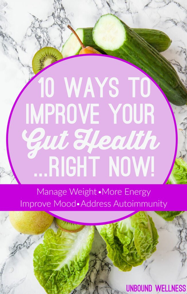 10 Ways to Improve your Gut Healing... Right Now!