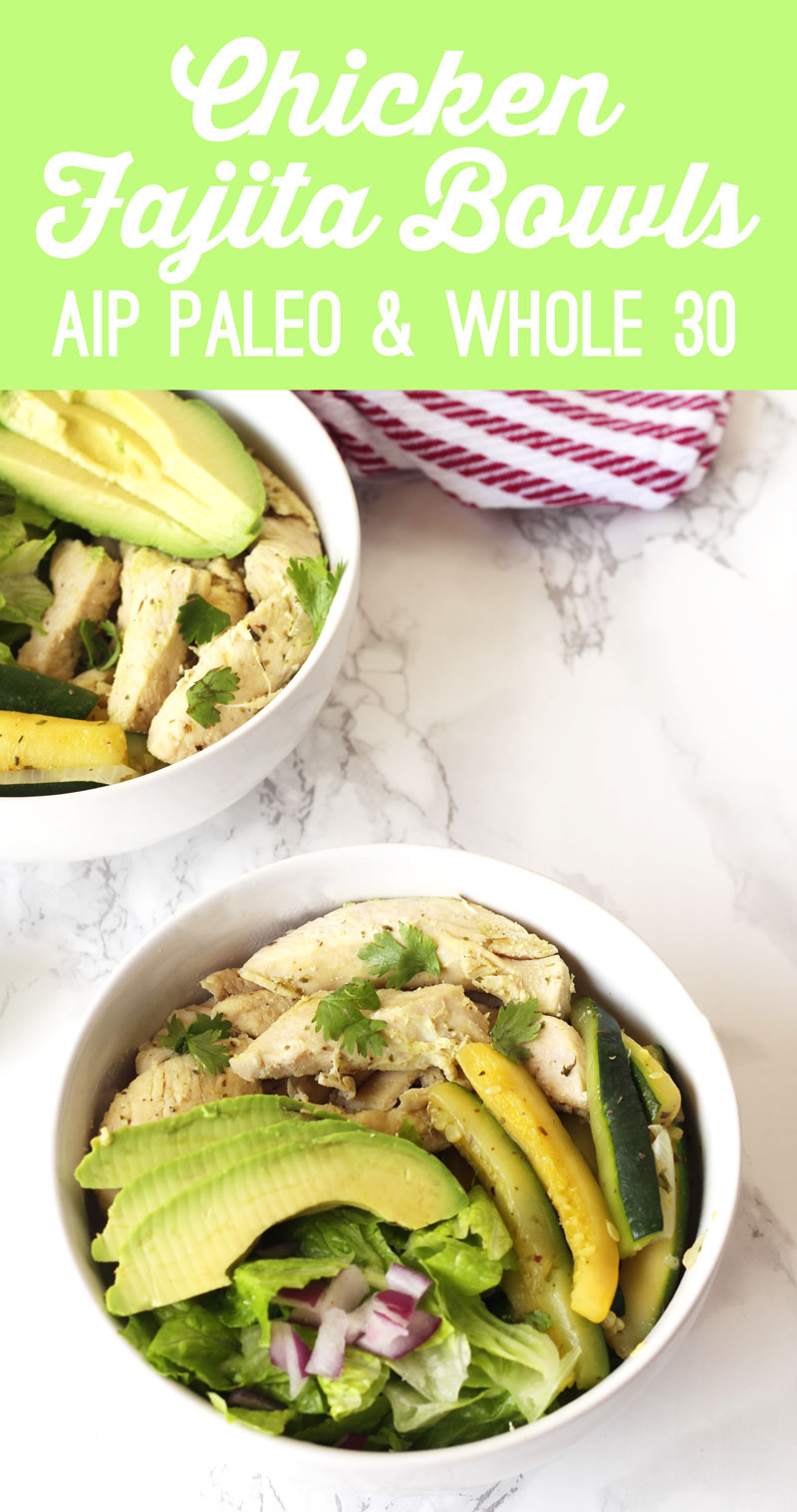 Chicken Fajita Bowls (AIP, Paleo, Whole 30)