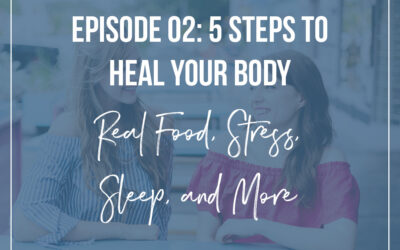 #2 : 5 Steps to Heal Your Body