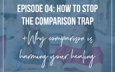 #4: How To Stop The Comparison Trap