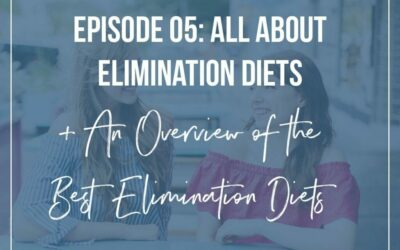 #5: All About Elimination Diets