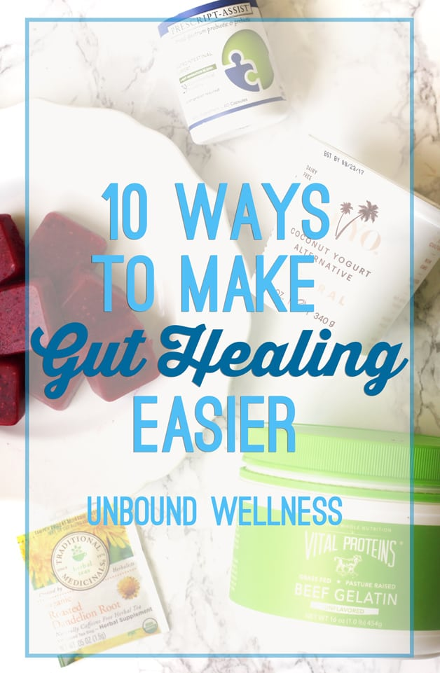 10 Ways To Make Gut Healing Easier