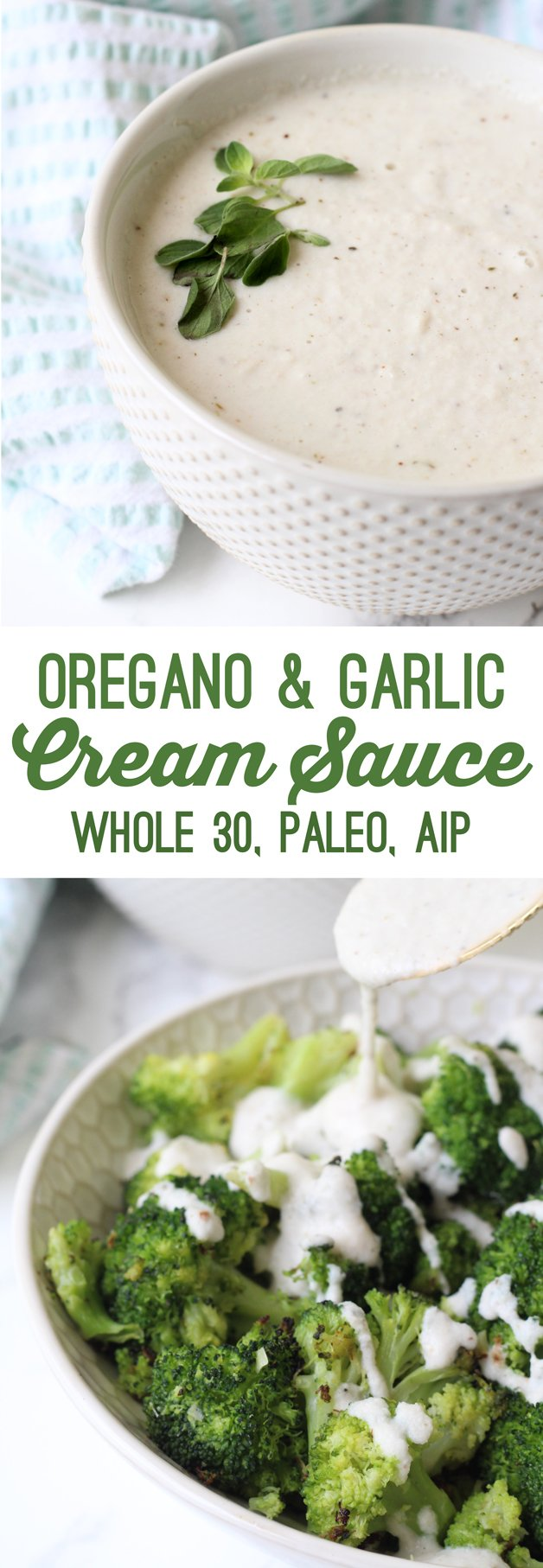 Oregano Garlic Cream Sauce (Whole 30, Paleo, AIP)