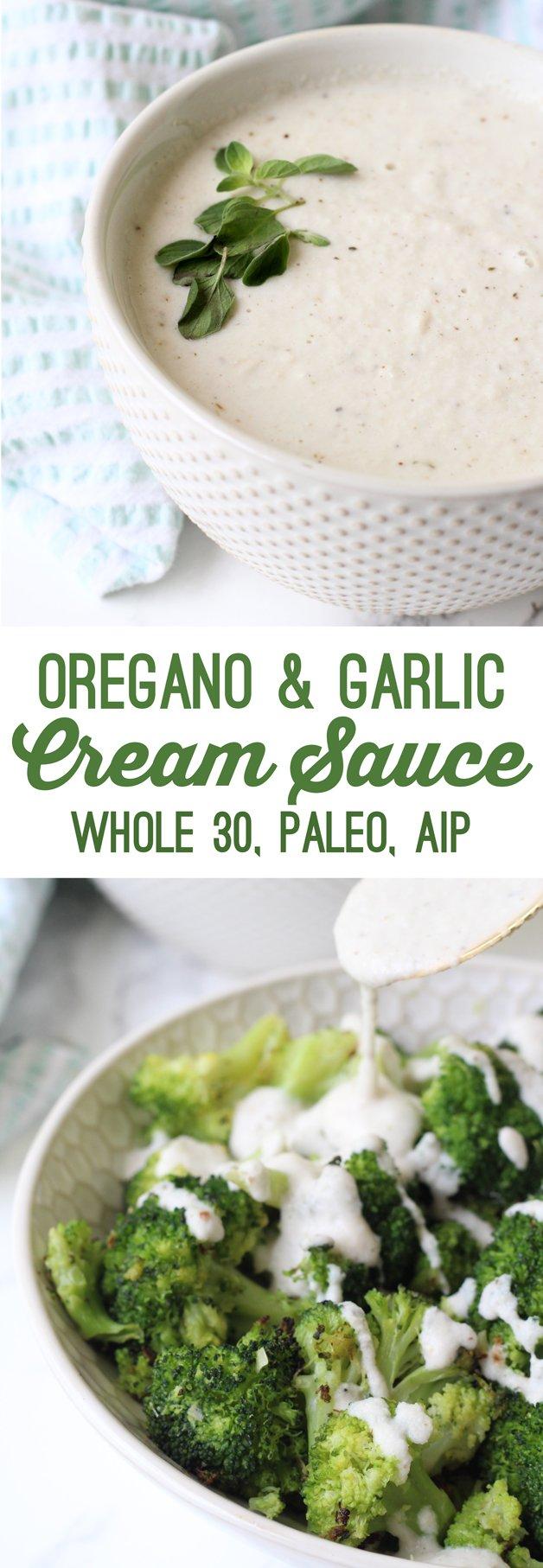 Oregano Garlic Cream Sauce (Whole 30, Paleo, AIP)
