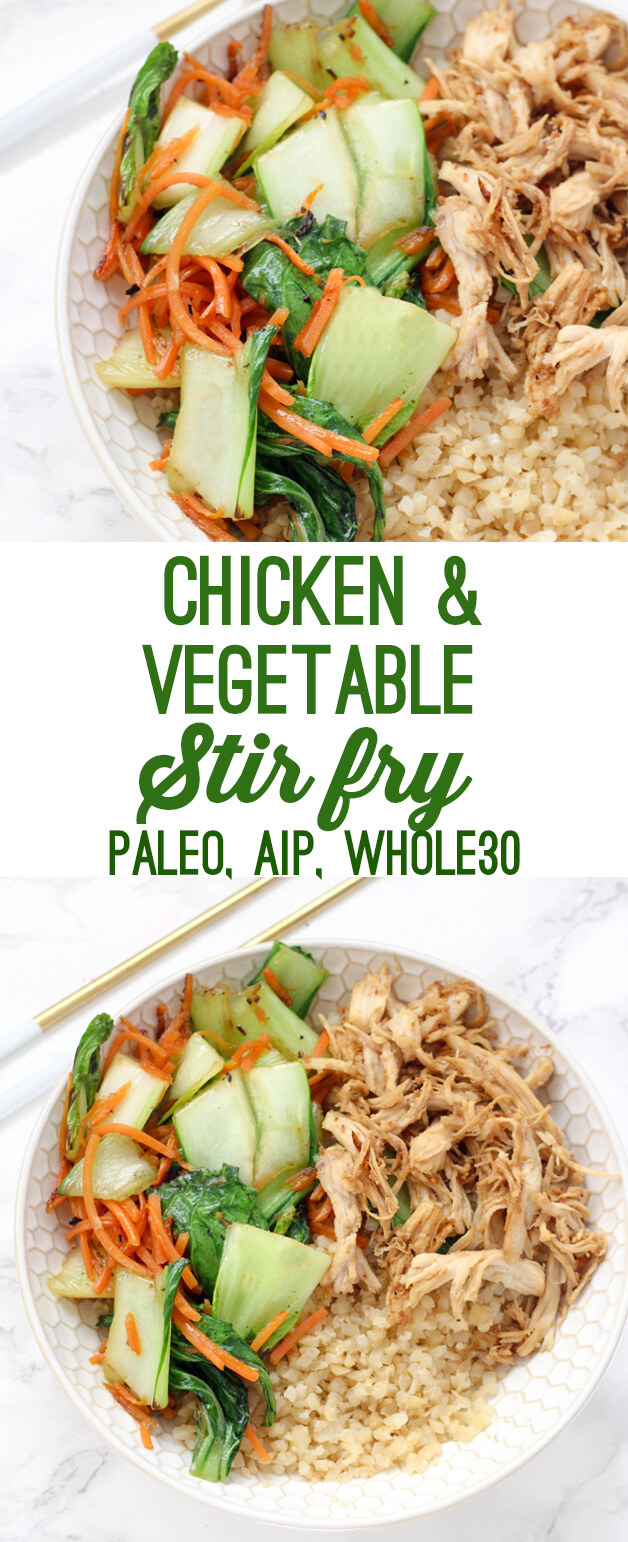 Easy Chicken & Vegetable Stir Fry (Paleo, Whole30, AIP)