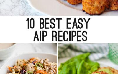10 of the Best Easy Autoimmune Protocol Recipes