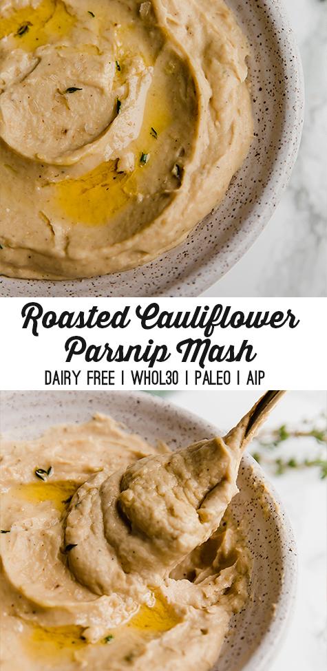 Roasted Cauliflower Parsnip Mash
